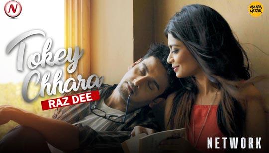 Tokey Chhara by Raz Dee