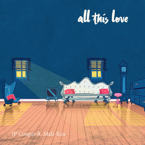 "JP Cooper Unveils New Single ""All This Love "" ft. Mali Koa"
