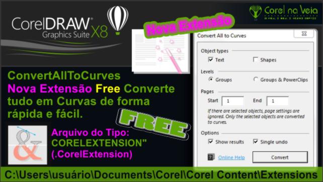 Nova Extensão Free Converte tudo em Curvas