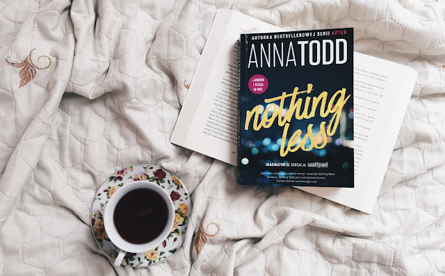 Nothing less | Anna Todd