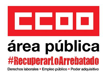 CCOO sienta de nuevo al gobierno para recuperar lo arrebatado a las empleadas y empleados públicos