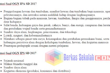Materi Soal OGN 2017 SD Mata Pelajaran Matematika, IPA, IPS, Bahasa Indonesia
