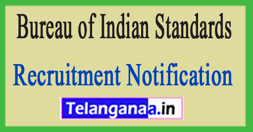 Bureau of Indian Standards BIS Recruitment Notification