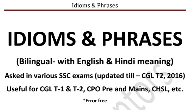 SSC ALL PREVIOUS YEAR ASKED IDIOM & PHRASE pdf file