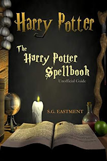 The Harry Potter Spellbook Unofficial Guide - Young Adult kindle book promotion S.G.Eastment
