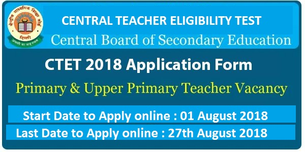 CTET 2018 || Apply online Here