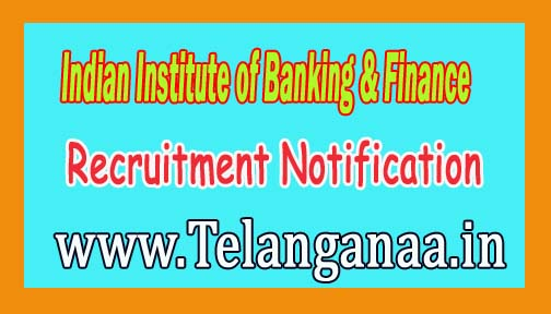 Indian Institute of Banking & Finance IIBF Recruitment Notification 2016