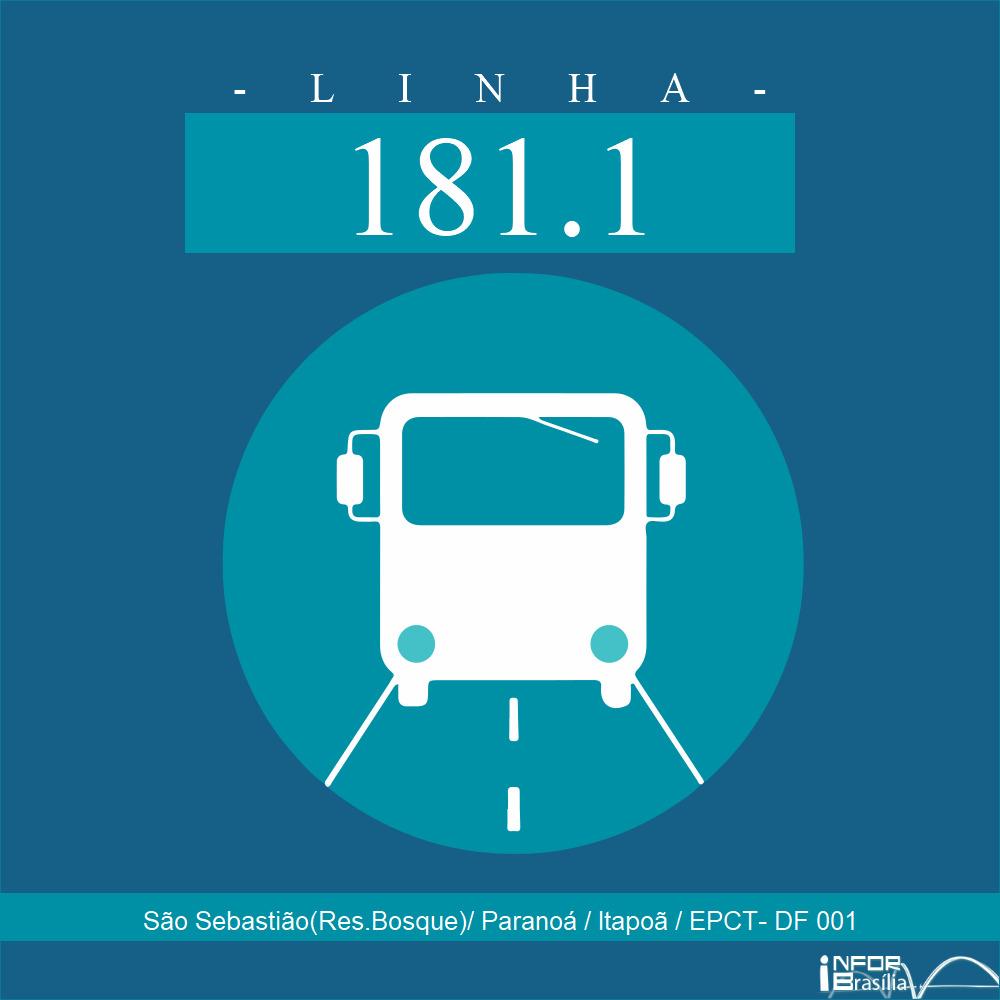 Horário de ônibus e itinerário 181.1 - São Sebastião(Res.Bosque)/ Paranoá / Itapoã / EPCT- DF 001
