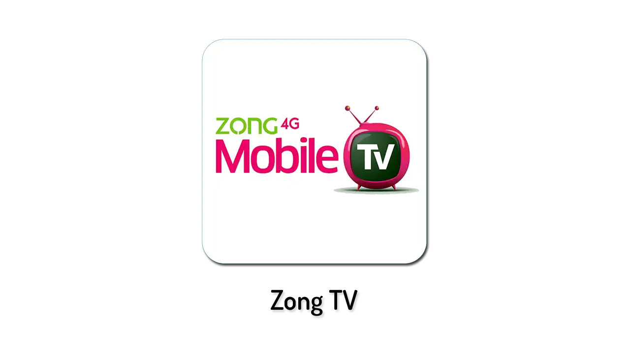 Zong TV Free 2019 Free Apk Download - qadeertips com