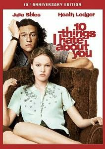http://www.amazon.com/10-Things-Hate-About-You/dp/B00447L4KA/ref=sr_1_1?ie=UTF8&qid=1409954041&sr=8-1&keywords=10+things+i+hate+about+you