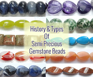 History And Types Of Semi Precious Gemstone Beads