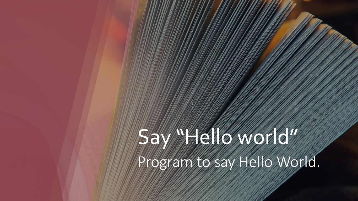 Program to print Hello World