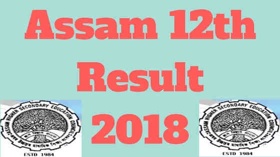 Assam 12th result 2018
