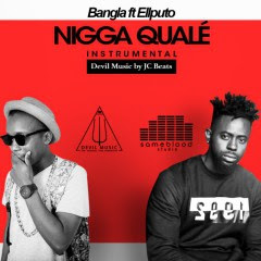 Bangla & Ell Puto - Nigga Qualé (2017) [Instrumental] || DOWNLOAD