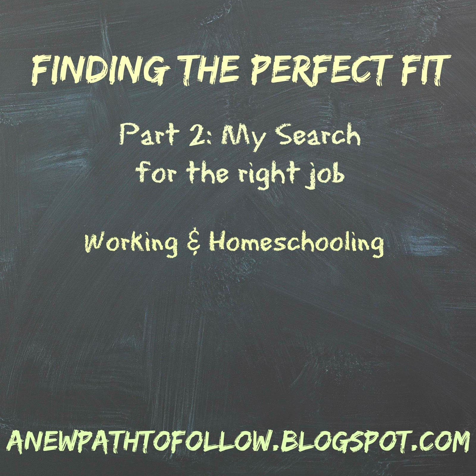A new path to follow finding the perfect fit part 2 a for Find the perfect home