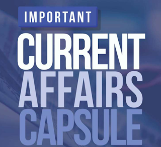 IMPORTANT CURRENT AFFAIRS CAPSULE [IN ENGLISH] JUNE 2018