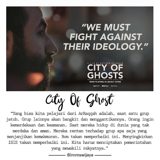 City of Ghost - Belajar dari kejadian di Suriah