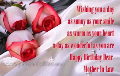 Happy birthday wishes for mother-in-law: wishing you a dau as sunny as your smile as warm as your heart