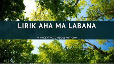 Lirik Aha Ma Labana