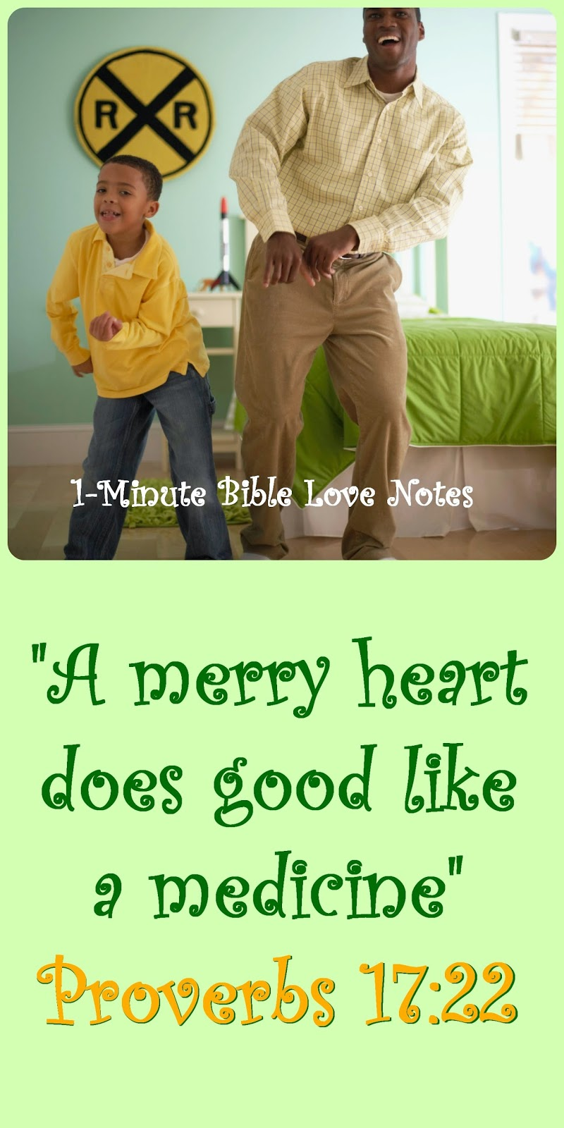 Merry heart, Proverbs 17:22, laughter healing