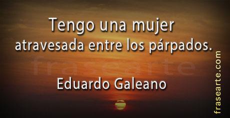 Frases de amor Eduardo Galeano