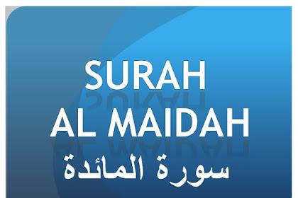 Surat Al Maidah Lengkap | Bacaan Lafadz Arab, Latin, dan Terjemahannya