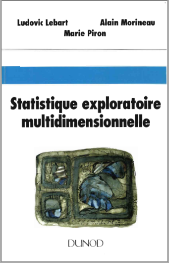 Livre : Statistique exploratoire multidimensionnelle - Ludovic Lebart PDF