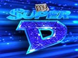 My Super D (Finale) July 15, 2016