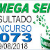 Resultado da Mega Sena concurso 2073 (29/08/2018) ACUMULOU!!!