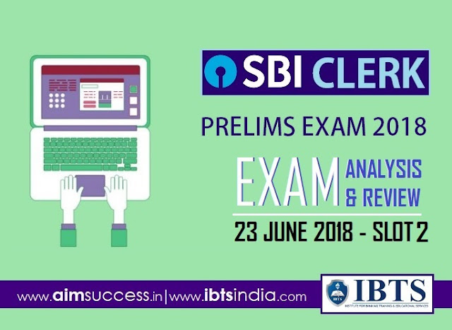 SBI Clerk Prelims Exam Analysis 23rd June 2018: 2nd Slot