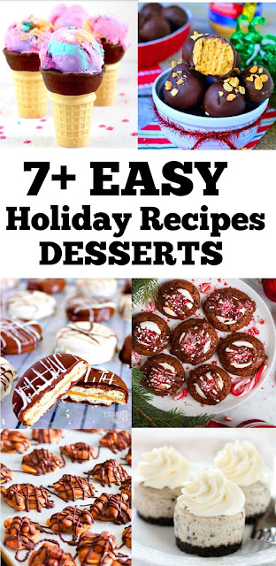 7+ Holiday Recipes Desserts #holidayrecipes #desserts #easydesserts #cookies