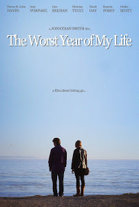 The Worst Year of My Life Poster