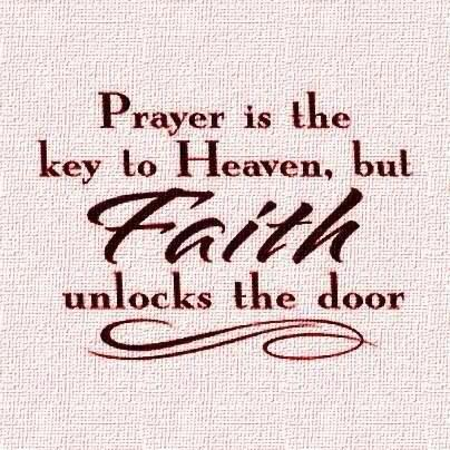 Prayer is the Key to Heaven
