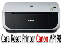 Cara Reset Printer Canon MP198