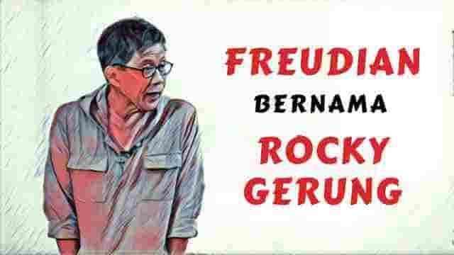 Freudian Bernama Rocky Gerung