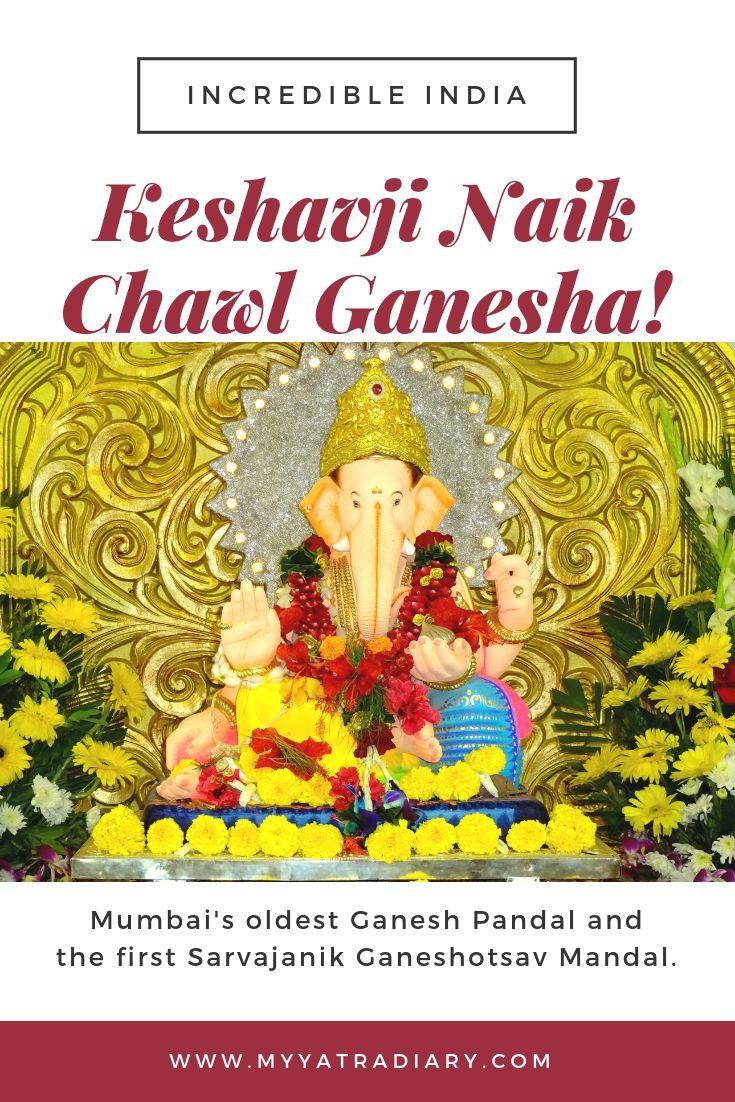 #GaneshChaturthi - Keshavji Naik Chawl Ganesha. #IncredibleIndia