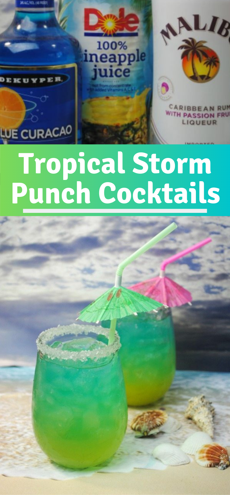 Tropical Storm Punch Cocktails #Drink #Summer