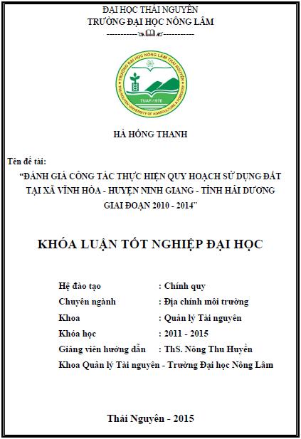 Đánh giá công tác thực hiện quy hoạch sử dụng đất tại xã Vĩnh Hòa huyện Ninh Giang tỉnh Hải Dương giai đoạn 2010 – 2014