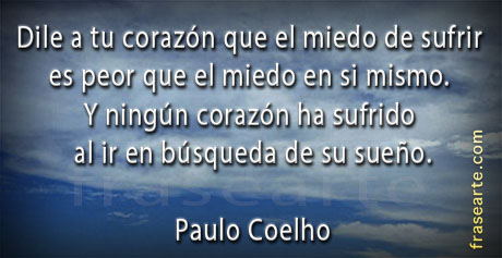Dile a tu corazón - Frases de Paulo Coelho