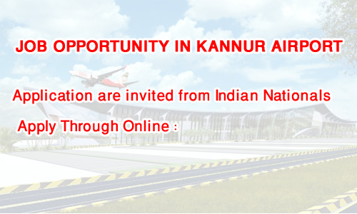 Job Opportunity in Kannur International Airport