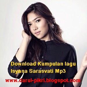 Download Kumpulan lagu Isyana Sarasvati Mp3