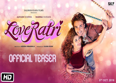 Loveratri Official Trailer First look Salman Khan Aayush Sharma Warina Hussain