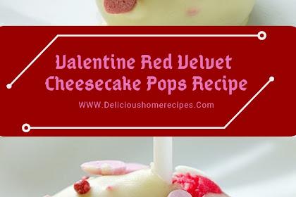 Valentine Red Velvet Cheesecake Pops Recipe #valentine #dessert