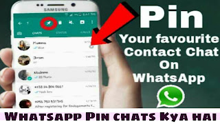 WhatsApp ne Launch kiya pin chats features - new update may 2017