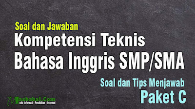 Soal P3K Kompetensi Teknis Guru Bahasa Inggris SMP. Soal Bahasa Inggris P3K Guru SMA. Try Out P3K Kompetensi Teknis Bahasa Inggris
