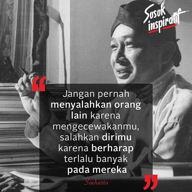 9 Quote Presiden Soeharto Yang Ternyata Cocok Diterapkan Di