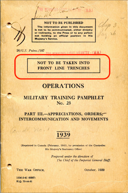 Military Manuals Operations 1939 Not to be taken into front line trenches. Not to be printed. Military intelligence is an oxymoron and other stories of Military Intelligence marchmatron.com