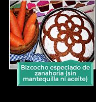 BIZCOCHO ESPECIADO DE ZANAHORIA SIN MANTEQUILLA NI GRASA