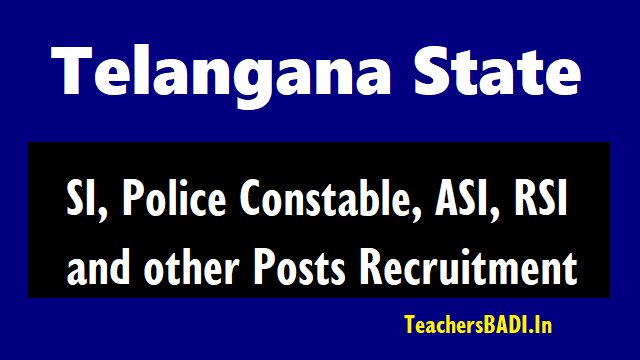 ts si,police constable posts 2018,ts police recruitment 2018,telangana police constable si posts 2018,online application,last date,exam date,exam fee,tspolice.gov.in telangana state police