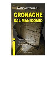 Cronache Dal Manicomio Di Roberto Vecchiarelli PDF
